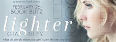 Tome Tender: Lighter by Gia Riley Blitz and Giveaway