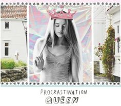 """procrastination and queens"" by tigerqueenie on Polyvore"