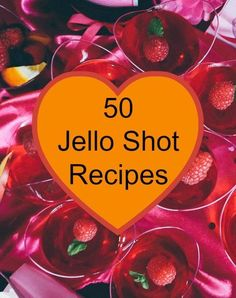 Print 50 Jello Shot Recipes Ingredients *LEMON DROPS* boil 1 cup water add lemon jello, citrus vodka, top with sugar sprinkles just before firm *FIRE BALLS* boil 2 cups water add plain jello, 1