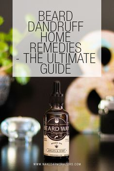 Beard Dandruff Home Remedies - The Ultimate Guide Home Remedies For Dandruff, Shaving Your Head, Wet Shaving, Medical Sites, Beard Tips, Pre Shave, Awesome Beards, Salicylic Acid