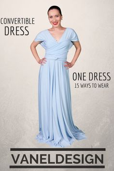 Light Blue Convertible Dress One Dress, Fifteen to Wrap Change the Wrap and Change the Style Halter, Sleeves, Strapless...... Bridesmaids Dress, Prom Dress, Party Dress Long $69  Short $59 www.vaneldesign.com  Follow Facebook for Promotions www.Facebook.com/vaneldesign