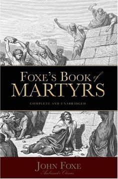 Foxe's Book of Martyrs, in which is found a near contemporary account of the plot against  Queen Catherine Parr