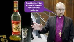 Arkkipiispa Kari Mäkinen vodka ja raamatuntulkinta