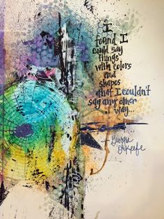 """The challenge for week 3 of The Documented Life Project 2015 is to use the color wheel. The prompt is a quote by Georgia O'Keefe: """"I found ..."""