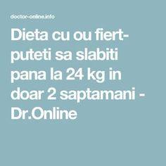 Dieta cu ou fiert- puteti sa slabiti pana la 24 kg in doar 2 saptamani - Dr.Online