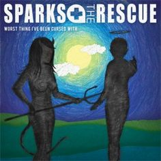 Sparks The Rescue: Worst Things I've Been Cursed With - 6.5/10