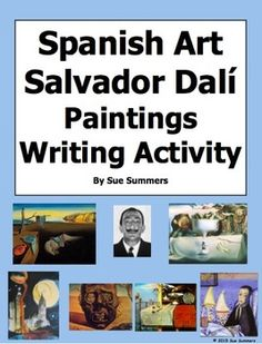 Spanish Art Cultural Writing Activity - Salvador Dali Paintings by Sue Summers
