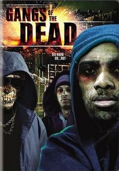 Shop Gangs of the Dead [Conservative Cover] [DVD] at Best Buy. Find low everyday prices and buy online for delivery or in-store pick-up. Zombie Movies, Sci Fi Movies, Horror Show, Horror Films, Movie Theater, Movie Tv, American Horror Movie, Last Rites, Classic Monsters