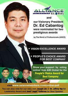 Our Visionary President Dr.Ed Cabantog were nominated gor two prestigious award..   ● VISION EXCELENCE AWARD  ● PEOPLE CHOICE AWARD FOR            COMPANY