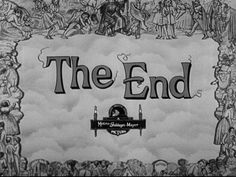'The End' of MGM. A collection of 'The End' title stills of MGM movies, from 1925 (Ben-Hur: A Tale of the Christ) to 1970 (Kelly's Heroes). Metro Goldwyn Mayer, Movie Titles, The End, Storyboard, Retro, Words, Quotes, Movies, David