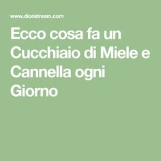 Ecco cosa fa un Cucchiaio di Miele e Cannella ogni Giorno Tips Belleza, Home Remedies, The Cure, Health Fitness, Beauty Forever, Forever Young, Persona, Internet, Wellness