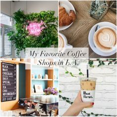 The Best Coffee Shops in Los Angeles - Cupcakes & Cashmere