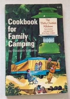 Vintage Cookbook For Family Camping 1972