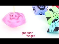 Simple Paper Toys: Paper Tops | Babble Dabble Do