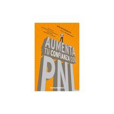Aumenta tú confianza con Pnl/ Boost Your Confidence With Nlp (Paperback) (Ian McDermott)