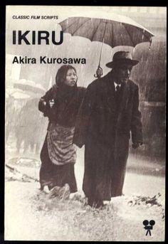 Ikiru Akira Kurosawa) / Written by Akira Kurosawa, Shinobu Hashimoto, Hideo Oguni Music Film, Film Movie, Martin Scorsese, Stanley Kubrick, Alfred Hitchcock, Akira, Renoir, Cinema Posters, Movie Posters