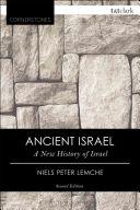 Ancient Israel : a new history of Israel