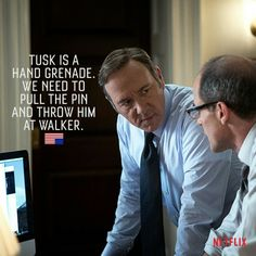 Use one enemy to strike down the other. Frank Underwood Quotes, House Of Cards, Tv Series, Psychology, Politics, Inspirational Quotes, Kevin Spacey, Films, Movies