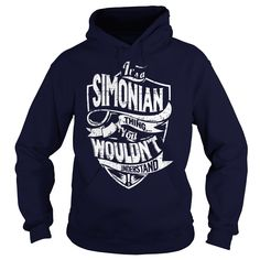[New last name t shirt] Its a SIMONIAN Thing You Wouldnt Understand  Coupon 20%  SIMONIAN are you tired of having to explain yourself? With these T-Shirts you no longer have to. There are things that only SIMONIAN can understand. Grab yours TODAY! If its not for you you can search your name or your friends name.  Tshirt Guys Lady Hodie  TAG YOUR FRIEND SHARE and Get Discount Today Order now before we SELL OUT  Camping a simonian thing you wouldnt understand last name