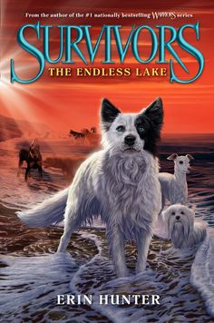 Survivors #5: The Endless Lake by Erin Hunter (June 3)