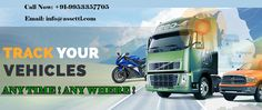 Track your vehicle's ANY TIME ! ANY WHERE in India! Click here: http://www.assettl.com/