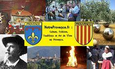 www.notreprovence.fr : Culture, Folklore, Traditions et Art de Vivre en Provence.