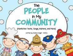 """The People in My Community"" {Student Books, Songs, and Labeling Posters} Learn… Community Jobs, Community Workers, School Community, Classroom Community, Kindergarten Social Studies, Kindergarten Themes, Teaching Social Studies, Preschool Activities, Communities Unit"