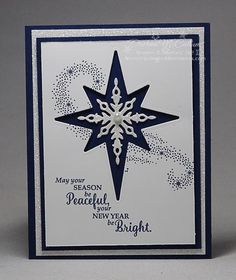 This card was made with the Star of Light Bundle from Stampin' Up! in Night of Navy and Whisper White with Dazzling Diamonds Glimmer Paper for extra glitz Christmas Cards 2017, Stamped Christmas Cards, Homemade Christmas Cards, Homemade Cards, Handmade Christmas, Holiday Cards, Christmas Star, Christmas Abbott, Christmas Lyrics
