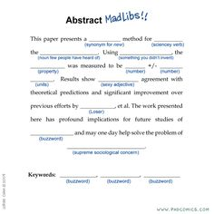 Academic writing MadLib, from PhD Comics Research Writing, Academic Writing, Phd Student, Student Life, Phd Comics, Mad Libs, Essay Writer, Good Essay, Cool Writing