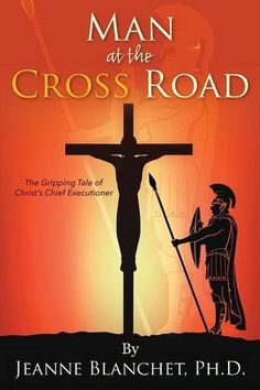 Book Review of Man at the Cross Road by Jeanne Blanchet Ph.D., Man at the  Cross Road, Book Review, Reader Views, 9781478778547