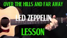 """An acoustic guitar lesson on how to play """"Over the Hills and Far Away"""" by Led Zeppelin.From Wikipedia:""""Over the Hills and Far Away"""" is the third track from English rock band Led Zeppelin's 1973 album Houses of the Holy. Jimmy Page and Robert Plant orig Acoustic Guitar Lessons, Guitar Tips, Guitar Songs, Guitar Chords, Acoustic Guitars, Guitar Strumming, Fingerstyle Guitar, Led Zeppelin, Guitar Lessons For Beginners"""