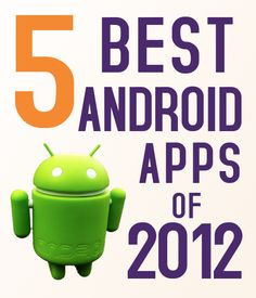 5 Best Android Apps of 2012