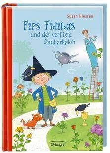 Fips Fidibus und der verflixte Zauberkelch. Ab 5 Jahren.