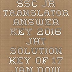 SSC Jr Translator Answer key 2016 JHT Solution key of 17 Jan Download - |Recruitment Result Admit Card| |Application Form |Answer Key | Cut Off|