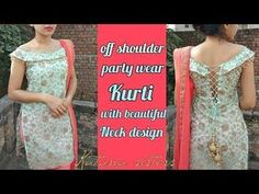 Party wear stylish kurti with off shoulder and back design You can make gown neck design in same way You can wear this type of kurti in parties and weddings . Kurti Back Neck Designs, Kurta Neck Design, Neck Designs For Suits, Dress Neck Designs, Kurta Designs, Blouse Designs, Kurti Patterns, Dress Sewing Patterns, Off Shoulder Kurti