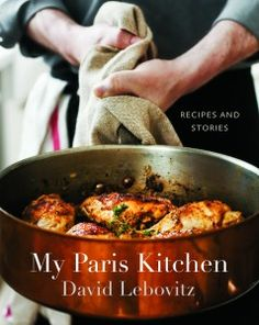 My Paris Kitchen: Recipes and Stories cookbook cover - www.cooksandbooksandrecipes.com