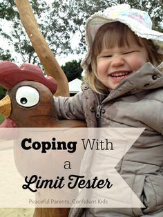 Great ideas for helping the child whose life's mission is to test limits ~ Peaceful Parents, Confident Kids