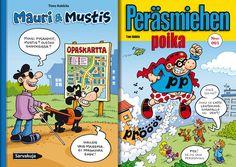 Mauri & Mustis ja Peräsmiehen poika kuvittaja Timo Kokkila