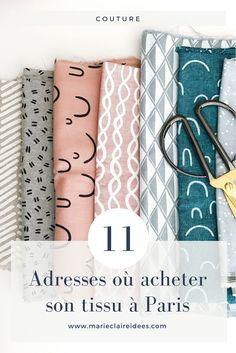 11 adresses ou acheter son tissu à Paris / shopping tissus