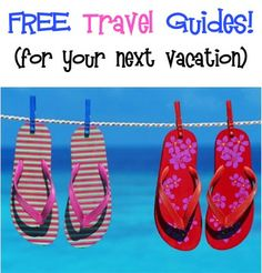 FREE Travel Guides {for your next vacation!}