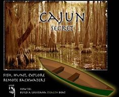 The Cajun Secret - 'best pirogue plans online' Plywood Boat Plans, Wooden Boat Plans, Aluminum Crafts, Boat Kits, Boat Projects, Diy Boat, Boat Building Plans, Wood Boats, Canoe And Kayak