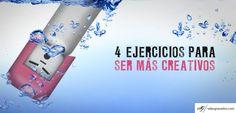 92 - 4 Ejercicios para ser más Creativos. http://salasgranados.com/blog/2013/06/4-ejercicios-para-ser-mas-creativos