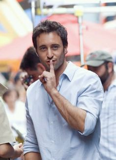 """Shhh, don't tell anyone about our secret love"" -Alex O'Loughlin"