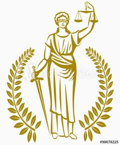 justice . Greek goddess Themis . Equality .  fair trial . Law . Laurel wreath .