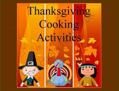 Thanksgiving Cooking Activities from Debbie Madson on TeachersNotebook.com (15 pages)  - Thanksgiving Cooking Activities