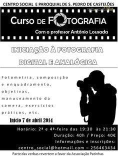 Curso de Fotografia > 7 Abr 2014 (início) @ Centro Social e Paroquial, São Pedro de Castelões, Vale de Cambra  #ValeDeCambra #SaoPedroDeCasteloes