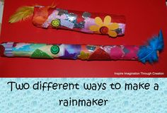 Today we made some wonderful rainmakers. They really do sound wonderful! Would make a great addition to your home made musical instruments.
