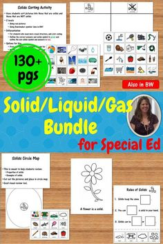 This science bundle contains over 130 pages of material covering the characteristics of solids, liquids, and gasses specifically designed for students with special learning needs, especially autism. Included:  books, circle maps, sorting activities, quizzes and more.  Download this complete unit at:  https://www.teacherspayteachers.com/Product/States-of-Matter-Science-Bundle-for-Special-Education-2464167