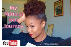 My Natural Hair Journey | Loveisbellaaa