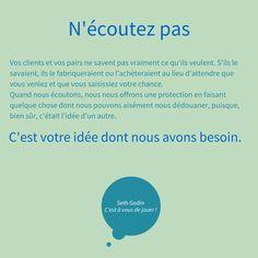 Pour avancer, Seth Godin nous livre son secret : n'écoutez pas les autres ! Découvrez l'ouvrage inspirant C'est  à vous de jouer ! paru aux éditions Diateino http://www.diateino.com/fr/100-c-est-a-vous-de-jouer--9782354561833.html
